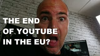 Is it the END for YouTube in the EU? And other news this week