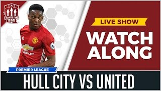 Hull City Vs Manchester United LIVE STREAM Watchalong
