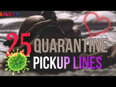 PICKUP LINES - SHOOT YOUR SHOT THIS QUARANTINE SEASON from YouTube · Duration:  3 minutes 49 seconds