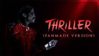 THRILLER [Travis Payne Style] - Fanmade Version (Album Remake) | Michael Jackson