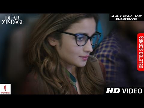 Dear Zindagi | Deleted Scene | Aaj Kal Ke Bachche | Alia Bhatt, Shah Rukh Khan