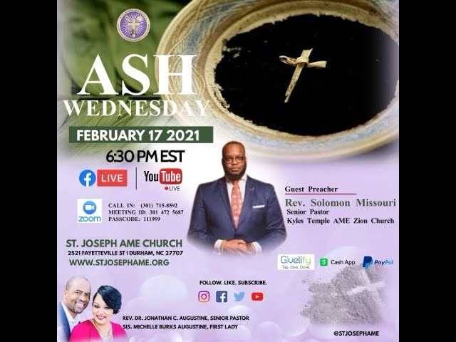 After My Ashes | Ash Wed 2021 w/St. Joseph AME Church