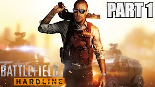 Battlefield Hardline Campaign Walkthrough Part 1 - Xbox One Episodes Gameplay With Commentary