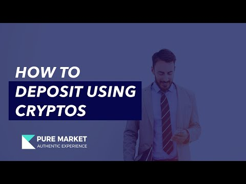 how-to-deposit-using-cryptocurrencies---pure-market-broker---stp-forex-broker