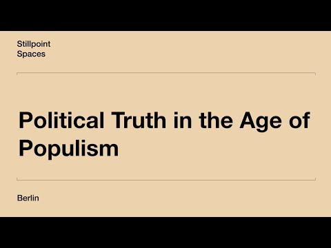 Political Truth in the Age of Populism, with Leon Brenner