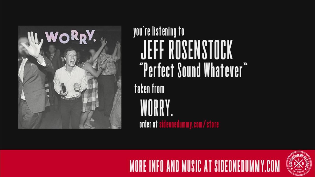 jeff-rosenstock-perfect-sound-whatever-sideonedummy