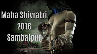 Maha Shivratri Celebration at Sambalpur-2016