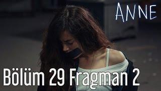 Anne 29. Bölüm 2. Fragman