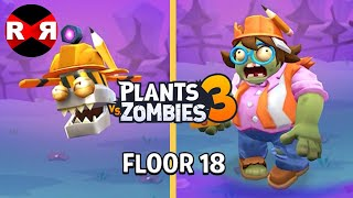 Plants vs Zombies 3 - FLOOR 18 - iOS / Android Gameplay