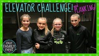 ELEVATOR CHALLENGE & PLANKING!??