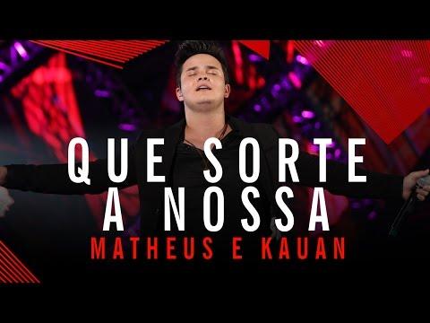 Que Sorte a Nossa - Matheus e Kauan - Villa Mix Goiânia 2015 ( Ao Vivo )