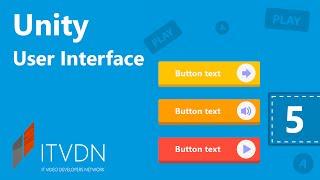 Видео курс Unity 3D User Interface. Урок 5. Анимации в UI