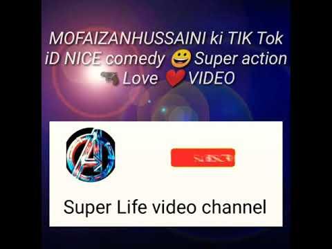 TIK Tok 2020 NEW MOFAIZANHUSSAINI iD ki TIK Tok NICE comedy vc action🔫 love ❤️ you VIDEO Super