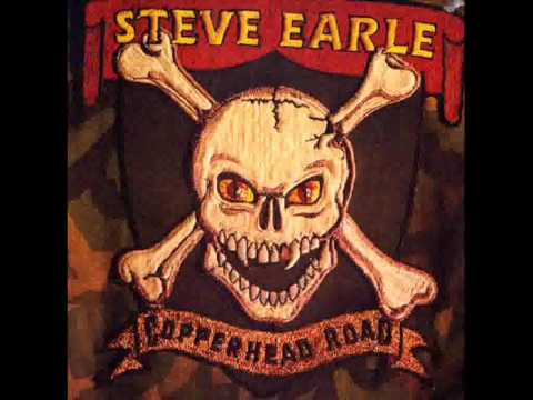 Steve Earle - Johnny Come Lately (with lyrics)