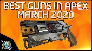 Apex Legends Tier List March 2020 - Best Meta Guns in Apex