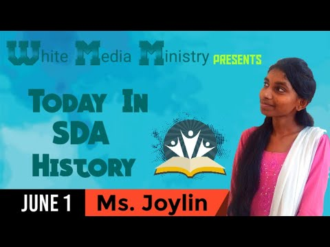 today-in-sda-history---june-1---ms.-joylin