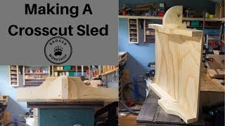 Making A Crosscut Sled