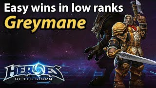 Greymane is free wins in low rank with a bit of practice.