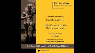 Encuentros a la intemperie: Gisela Kozak Rovero y Freddy Gonçalves da Silva