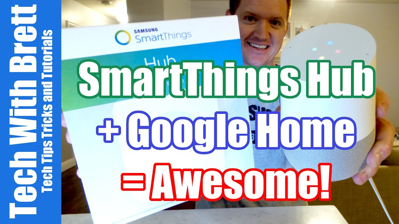 Setting Up Google Home With SmartThings = Awesome Home Automation | Tutorial