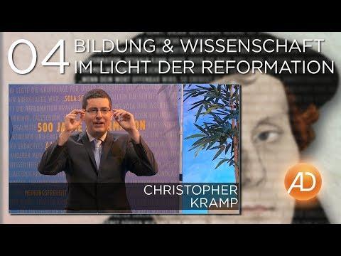 Bildung & Wissenschaft im Licht der Reformation (C. Kramp)