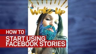 How to use Facebook Stories