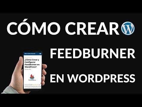 ¿Cómo Crear y Configurar FeedBurner en WordPress?