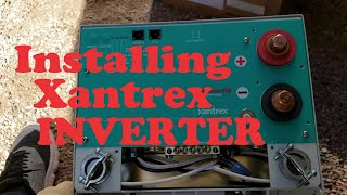 Installing a Xantrex Freedom 458 Inverter/Charger