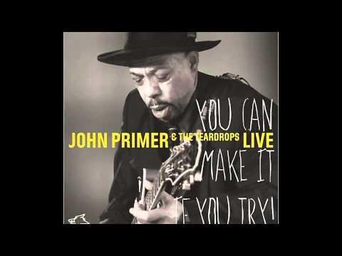 JOHN PRIMER & THE TEARDROPS - Call Me On The Phone