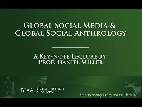 Key-note Lecture by Daniel Miller (UCL) at the BIAA-METU workshop Social Media in Turkey
