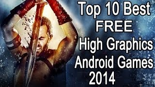 Top 10 Best Free 3D Android Games 2014