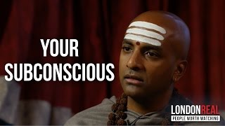 HOW TO REPROGRAM YOUR SUBCONSCIOUS - Dandapani on London Real