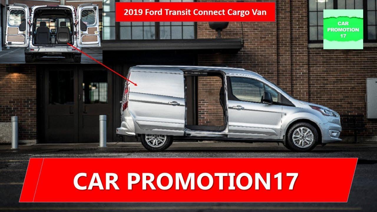 2019 Ford Transit Connect Cargo Van SpyShoot-America's Best-Selling Compact Cargo Van