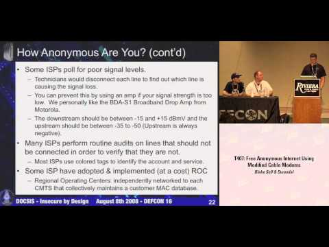 DEF CON 16 - Blake Self, Durandal & Bitemytaco: Free Anonymous Internet Using Modified Cable Modems
