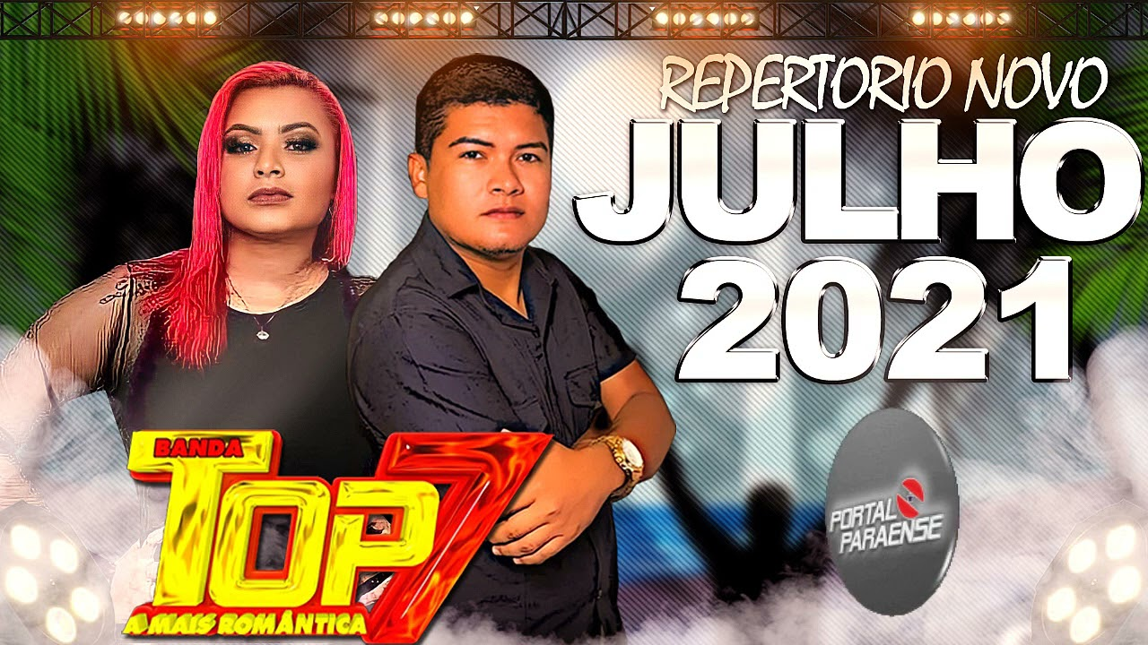 Download BANDA TOP 7 - ARROCHA 2021 (JULHO )