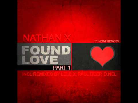 Nathan X - Found Love (Main Mix)