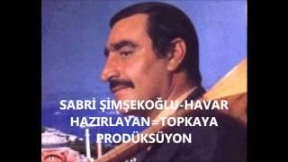 Sabri ŞimşekOğlu-Havar Havar