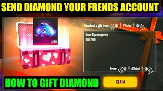 How to gift diamond my friends | Free fire diamond Send my friend account