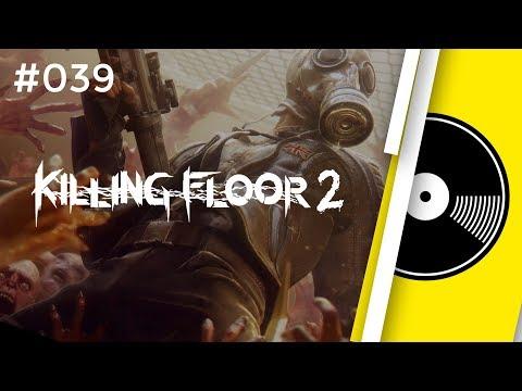 Killing Floor 2 Full Original Soundtrack Youtube