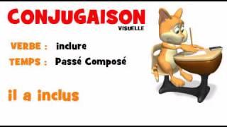 Conjugaison Inclure Passe Compose Youtube