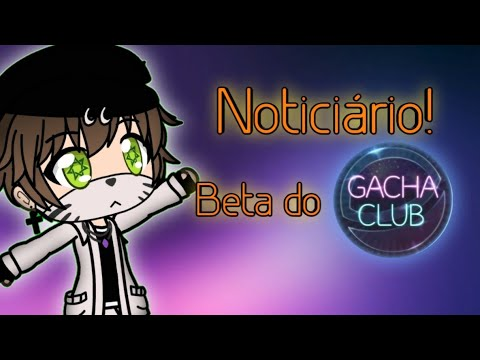 {Gacha Club News} Vai Ter Beta??🎧💞