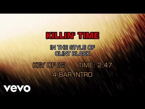 Clint Black - Killin' Time (Karaoke)