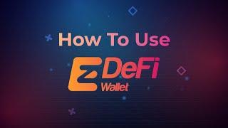 How to Use ezDeFi Wallet on yo…