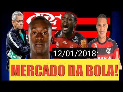 MERCADO DA BOLA 2018 - NOTÍCIAS DO FLAMENGO ATUALIZADA 12/01/2018