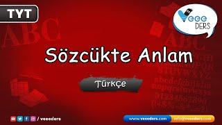 Sözcükte Anlam  -YKS(TYT) Türkçe Konu Anlatımı-Veee Ders
