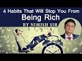 4 Habits That Will Stop You From Being Rich