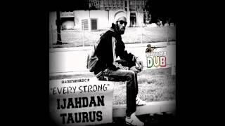 Ezekiel Blackstar / Proyecto dub meets Ijahdan Taurus - Every Strong
