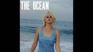 Lana Del Rey - The Ocean (Full Song)