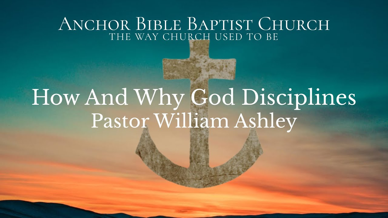 Pastor William Ashley | How And Why God Disciplines | Isaiah 28