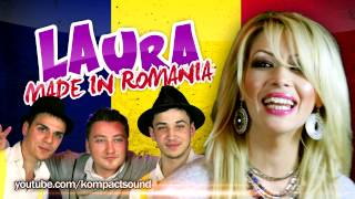Laura - Made in Romania
